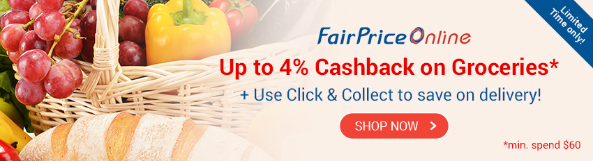 FairPrice Online: Up to 4% Cashback on Groceries min. spend $60!